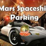 Estacionar Nave Espacial en Marte Mars Spaceship Parking