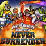 Power Rangers MegaFuerza Nunca Rendirse