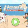 ¡Ataque al castillo de arena!